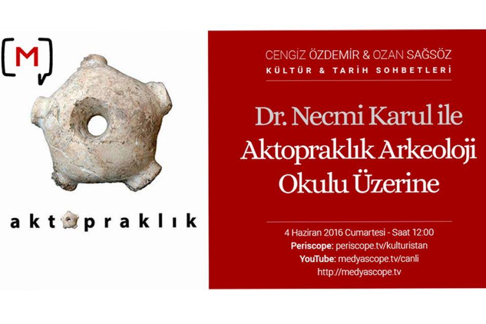 Aktopraklık Arkeoloji Okulu
