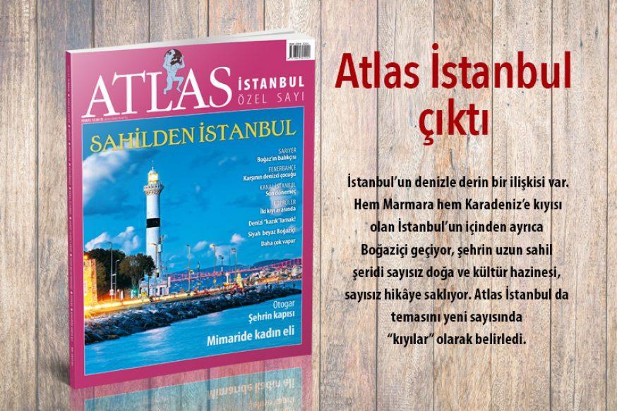 Atlas İstanbul çıktı