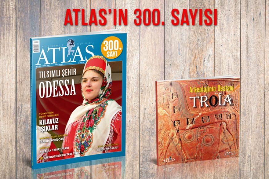 ATLAS'IN 300. SAYISI