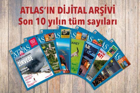 ATLAS'IN DİJİTAL ARŞİVİ: Son 10 yılın tüm sayıları