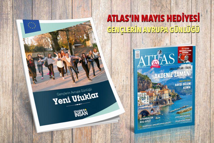 ATLAS'IN MAYIS HEDİYESİ: GENÇLERİN AVRUPA GÜNLÜĞÜ
