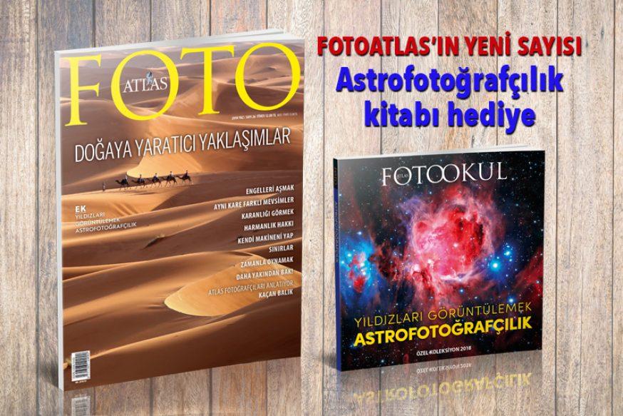 FOTOATLAS'IN YENİ SAYISI: Astrofotoğrafçılık kitabı hediye