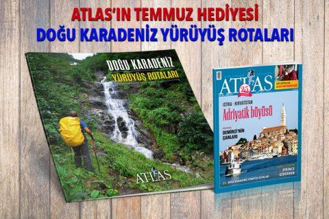 ATLAS'IN TEMMUZ HEDİYESİ: DOĞU KARADENİZ YÜRÜYÜŞ ROTALARI