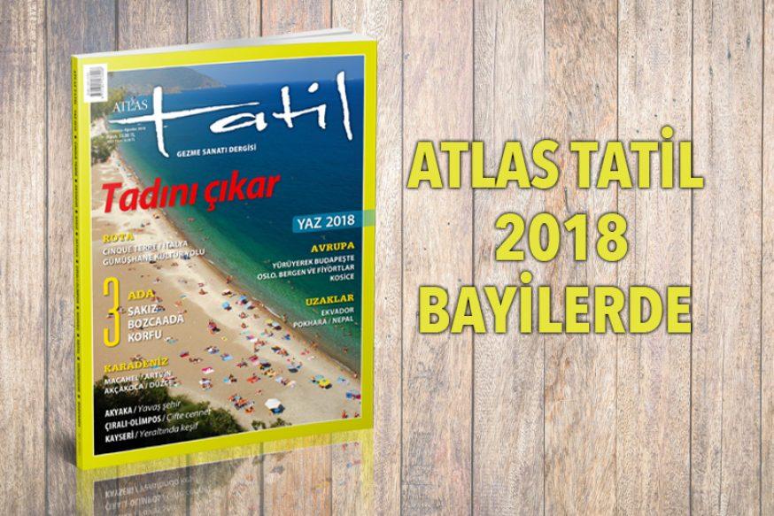 ATLAS TATİL 2018 BAYİLERDE