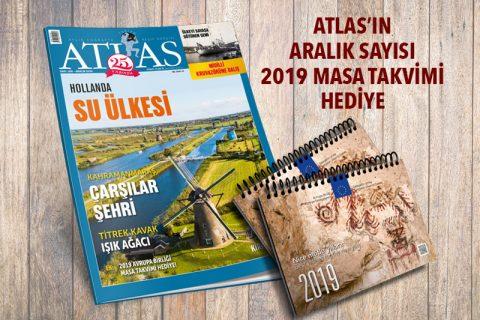 ATLAS'IN ARALIK SAYISI 2019 MASA TAKVİMİ HEDİYE