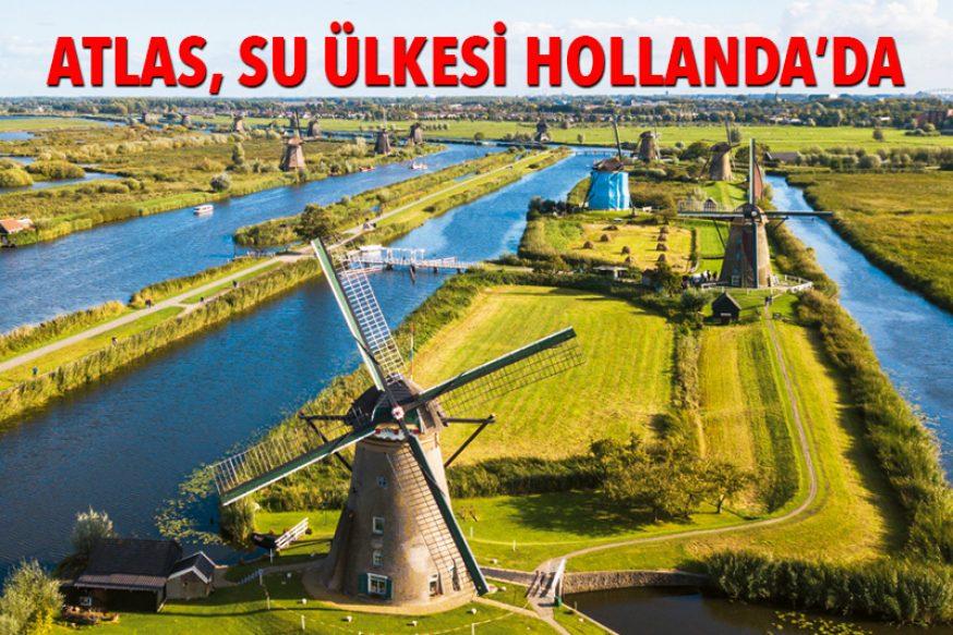 ATLAS, SU ÜLKESİ HOLLANDA'DA