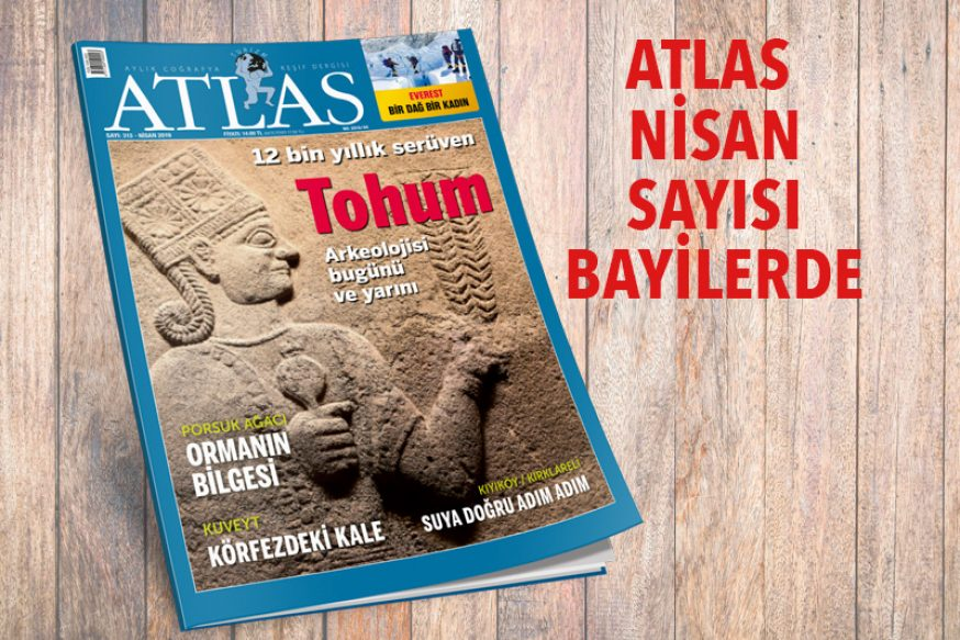 ATLAS'IN NİSAN SAYISI ÇIKTI