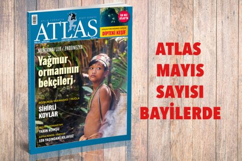 ATLAS'IN MAYIS SAYISI ÇIKTI
