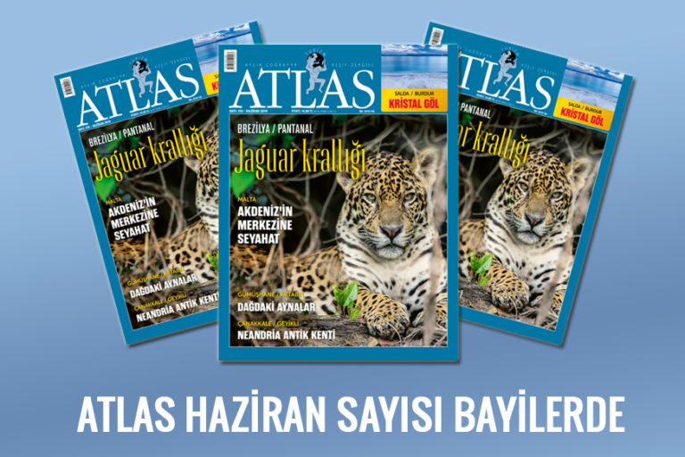 ATLAS'IN HAZİRAN SAYISI ÇIKTI