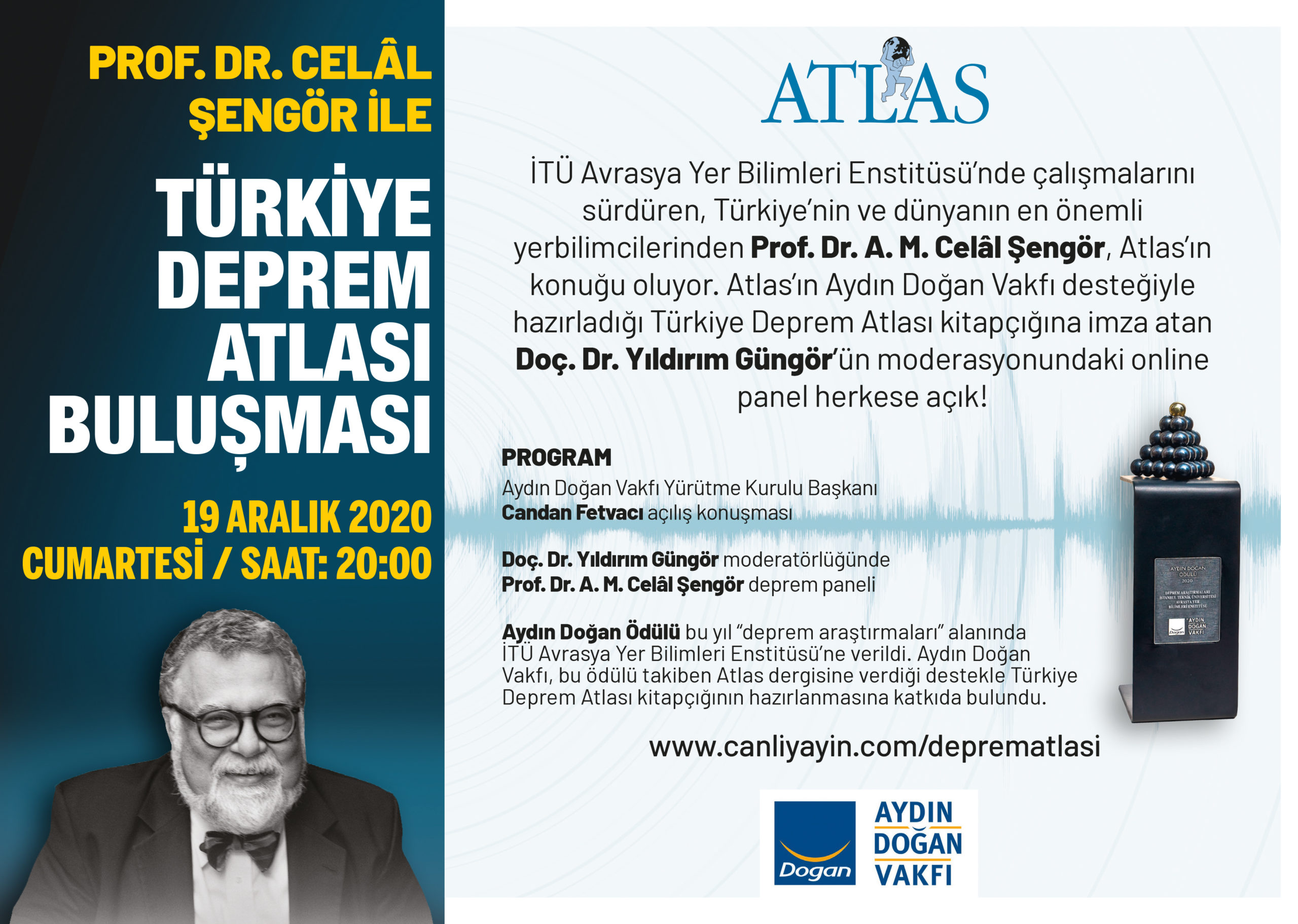Prof. Dr. Celâl Şengör ile Türkiye Deprem Atlası Buluşması | Atlas | Genel